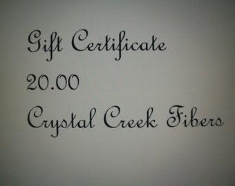Gift Certificate 20 Dollars Crystal Creek Fibers