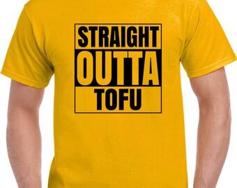 Straight Outta Tofu T Shirt