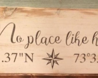"""Hand-painted, personalized location, wood sign, """"No place like home."""""""