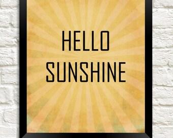 Hello Sunshine Instant Download, 8x10 Digital Printable, Nursery Wall Art, Kids Decor, Happy Inspirational Quote Print, Modern Printable Art