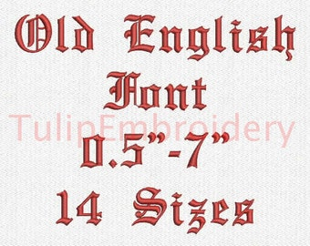Old English Font 14 Sizes Embroidery Design