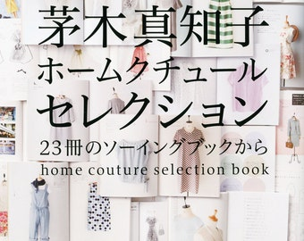 Machiko Kayaki Home Couture selection book Japanese Sewing Book patterns arrange 9, 11, 13 size Machiko Kayaki
