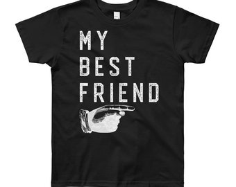 My Best Friend | BFFs | Kids Tee Shirt | Kids Quotes | Youth Short Sleeve T-Shirt
