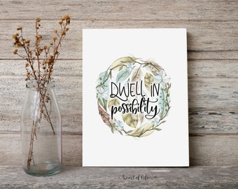 Dwell in Possibility, Printable Wall Art, Motivational and Inspirational Quote Print, Feathers With Quote, Home Office Quote Print, Wall Art
