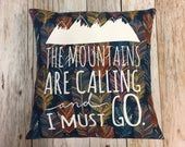 "Pillow 14"" : ""The Mountains Are Calling and I..."