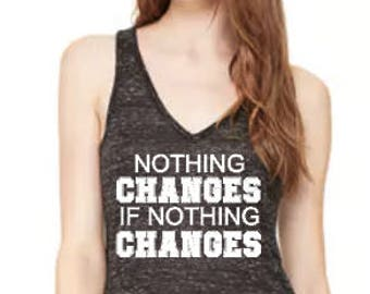 Nothing Changes- Flowy V-Neck Tank