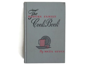 Vintage Cookbook The Modern Family Cook Book 1961 Meta Given Weekly Menus Cookbook Recipes Kitchen 1000s of Recipes Cook Book Antique Book