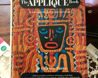 The Appliqué Book; 1974 (a Better Homes and Gardens Publication) beautiful Vintage Craft and Sewing Book with patterns and Tutorials