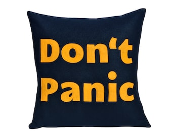 Don't Panic Pillow Cover - Appliquéd Navy Blue and Gold Eco-Felt - Science Fiction Geek Decor