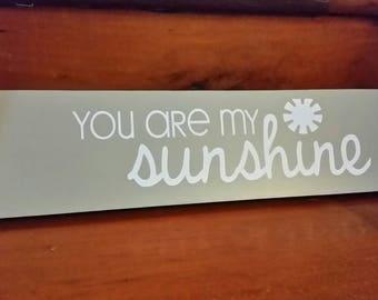 "Decorative nursery sign ""You are my sunshine"""