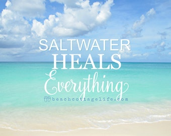 SALTWATER Heals EVERYTHING Beach Photography -Carribean blue turquoise Seaside Quote Coastal Home Decor Mint Green Wall Art Poster Tropical