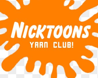 Nickelodeon 3 Month Yarn Club!