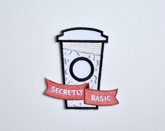 Iron on patch // Secretly Basic // Funny embroidered patch for jacket