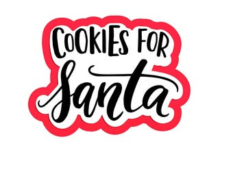 Cookies for Santa - cookie cutter