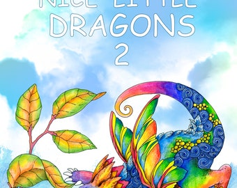 Nice Little Dragons 2: Adult Coloring Book (Coloring pages for relaxation, Stress Relieving Coloring Book)