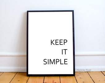 Inspirational typography poster, KEEP IT SIMPLE, Instant download print, black and white,minimalist art,Printable Art