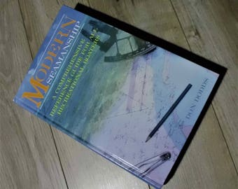 Modern Seamanship, Comprehensive Reference Guide For All Recreational Boaters Like New Ships Tomorrow