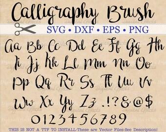 CALLIGRAPHY Brush Font Monogram Svg, Dxf, Eps, Png;  Brush Font, Cursive Font, Wedding Font, Handwriting Font Svg, Silhouette & Cricut Files