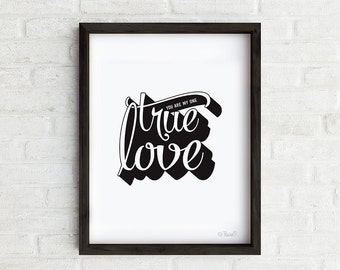 True Love Art Print, Love wall art