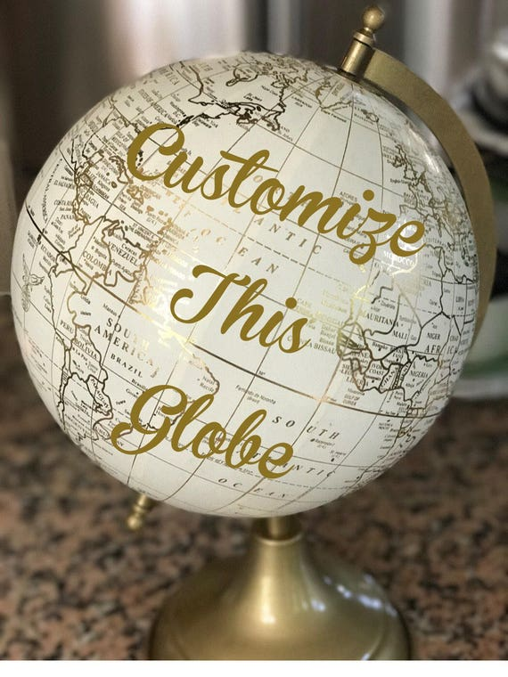 Custom Calligraphy Globe / White and Gold Calligraphy Globe / You Choose Custom Wording / Wedding Guest Book Globe/ Nursery Globe