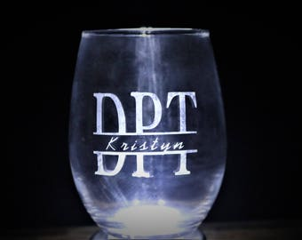 Doctor of Physical Therapy Etched Wine Glass - Custom
