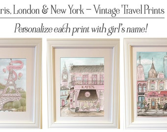 Paris, London, New York, City Art Prints, Personalized, Vintage, Travel Theme, Set Of 3, Girl's Shabby Chic Theme, Unframed Fine Art 6 Sizes
