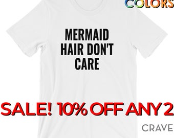 Mermaid Hair Don't Care