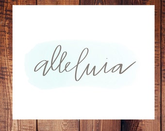 Alleluia Easter Print. Easter printable. Digital Download.
