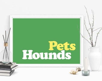 Pets Hounds