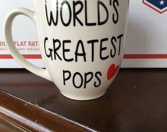 World's Greastest Pops, My Favorite People Call Me Pops , Pops Gift, Pops Mug, Gifts For Pops,Pops Gift, Pops Present, Pops Birthday,