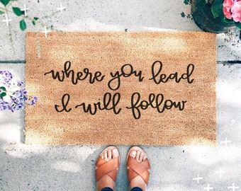 Where You Lead I Will Follow Doormat