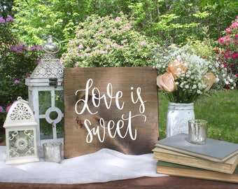 Love Is Sweet - Wood Sign