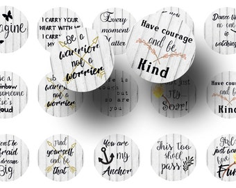 Inspirational quotes 1 inch circles digital collage sheet -  Bottle cap images -  Pendants -  Badge reels -  Magnets -  Planner stickers