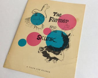 Vintage Children's Book, The Farmer and the Skunk