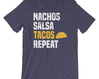 Nachos Tacos Repeat - Taco Shirt, Cinco De Mayo Shirt, Cinco De Mayo, Funny Cinco De Mayo, Taco Tuesday, Cinco De Mayo Party, Tacos Shirt