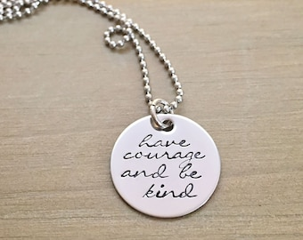 Have Courage and Be Kind Cinderella Inspired Necklace