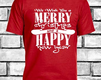 we wish you a merry Christmas and a happy new year Tee , for him or her, gift, christmas