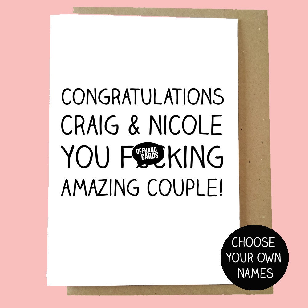 Funny Engagement/Wedding/Anniversary Card. Customisable Card