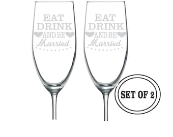 2 ETCHED Champagne Glasses Eat Drink & Be Married Wedding Gift Personalized Toasting Glass Just Married Wine Glass Christmas Gift Newly Wed