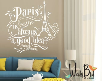 Paris is always a good idea wall decal - Audrey Hepburn - WB715