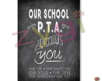 Printable PTA poster- Chalkboard- Our pta needs you- Modern- Printable- you print- INSTANT DOWNLOAD