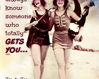 SOMEONE WHO GETS You... Vintage Photo....No zen to zany watermark on products sold