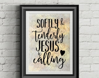 Softly And Tenderly Jesus Is Calling Digital Hymn Print