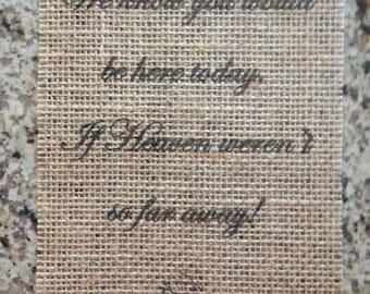 Primitive If Heaven Weren't So Far Away Burlap Panel Rustic Barn Wedding Memorial Shabby Chic 5x7