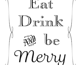 Printable Wedding Sign, Eat Drink and be Merry, Instant Download, 3 sizes, Transparent Background, PNG