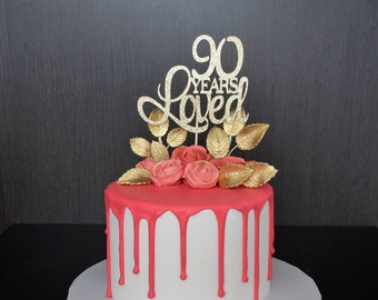 90th Birthday Cake Topper 90 Years Loved Birthday Cake