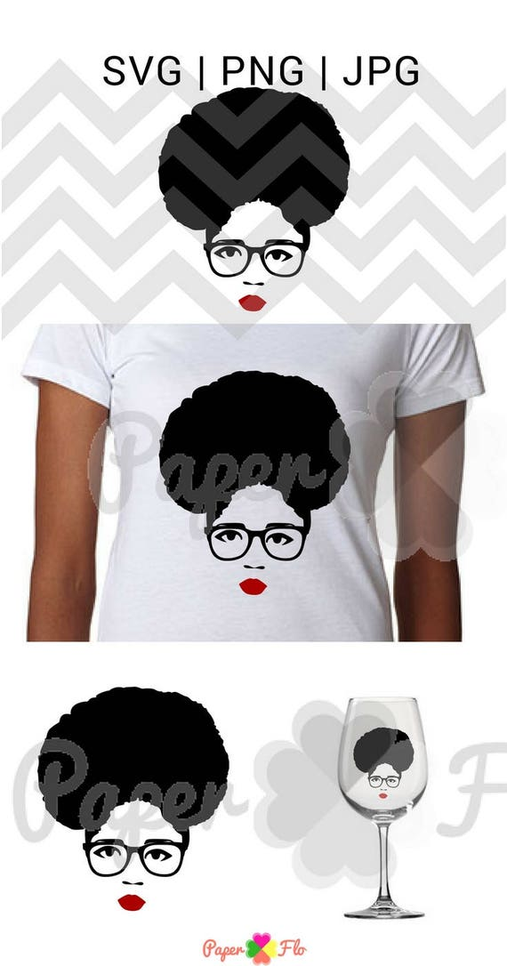 Afro Glasses Svg Black Woman Face Svg Black Girl Svg Natural