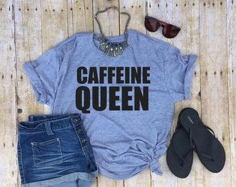 caffeine queen shirt coffee queen shirt i love coffee shirt funny coffee shirt funny caffeine shirt gift for coffee drinker coffee mom shirt