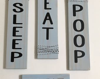 Set of 4 | Blue Nursery Signs | Sleep Eat Poop Repeat | Rustic Signs