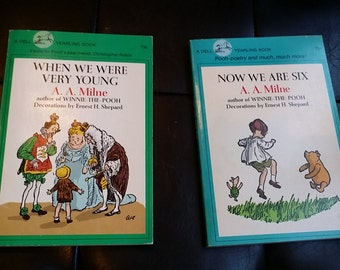 When We Were Very Young and Now We Are Six by A.A. Milne author of Winnie The Pooh illustrations by Ernest H. Shepard
